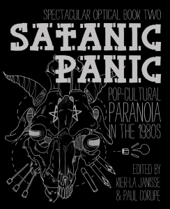 High School Narrative Essay I Wrote The Afterword For This Upcoming Anthology On The S Satanic  Panic Put Out By Canadian Publisher Spectacular Optical Writing Essay Papers also An Essay On Science New Book Satanic Panic Popcultural Paranoia In The S  John  Essay Paper Writing